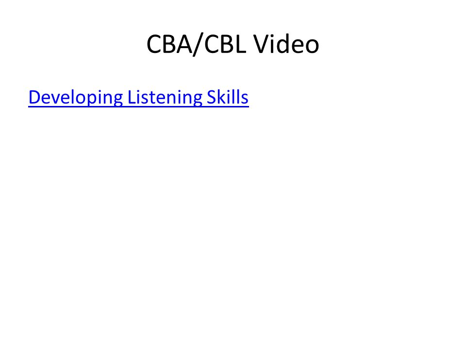 CBA/CBL Video Developing Listening Skills