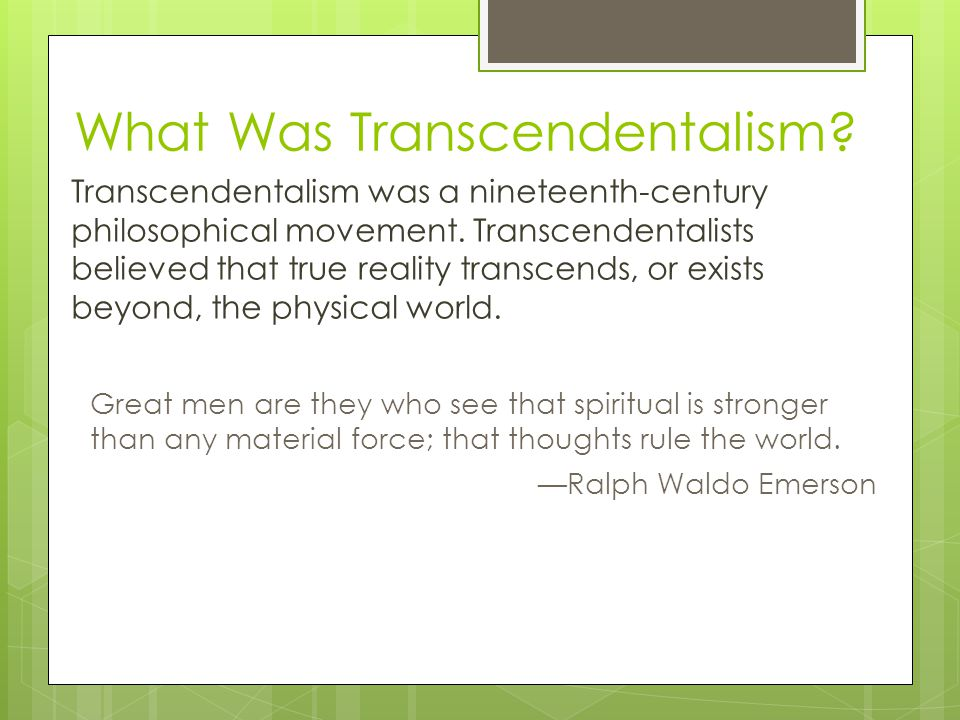 The Roots of Transcendentalism 160017001800 1900 0 400 B.C.