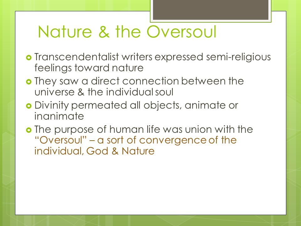 Romanticism and Transcendentalism Transcendentalism was one of the faces of American Romanticism.