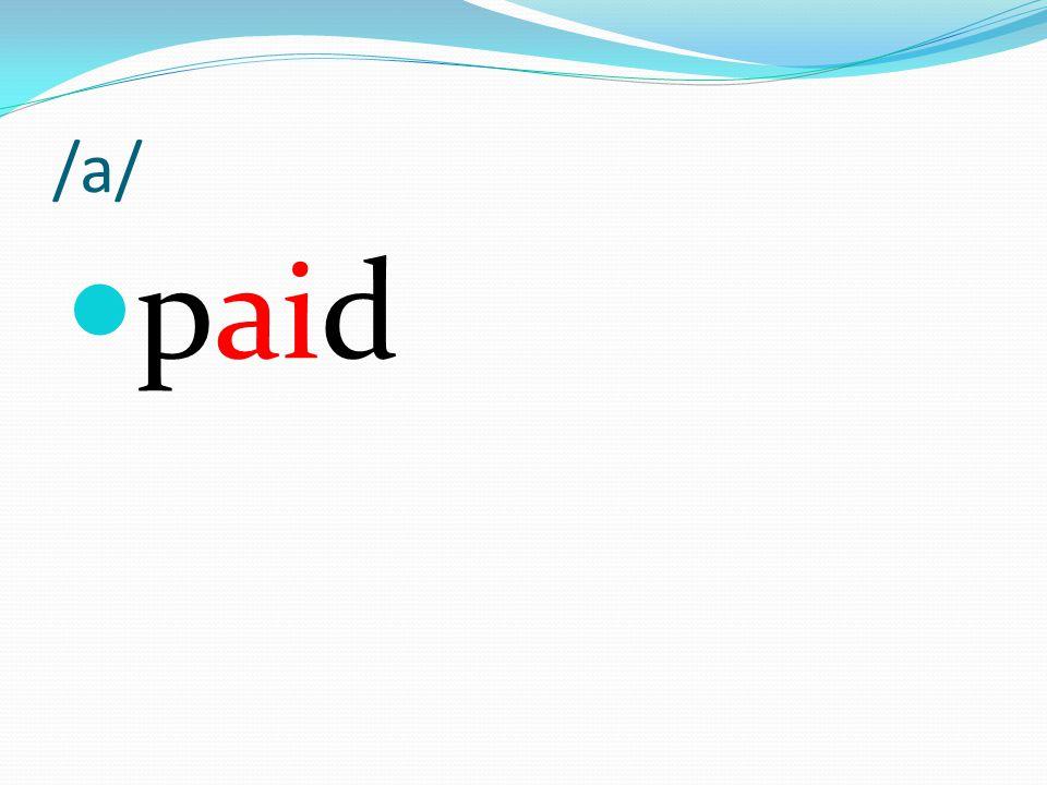 /a/ paid