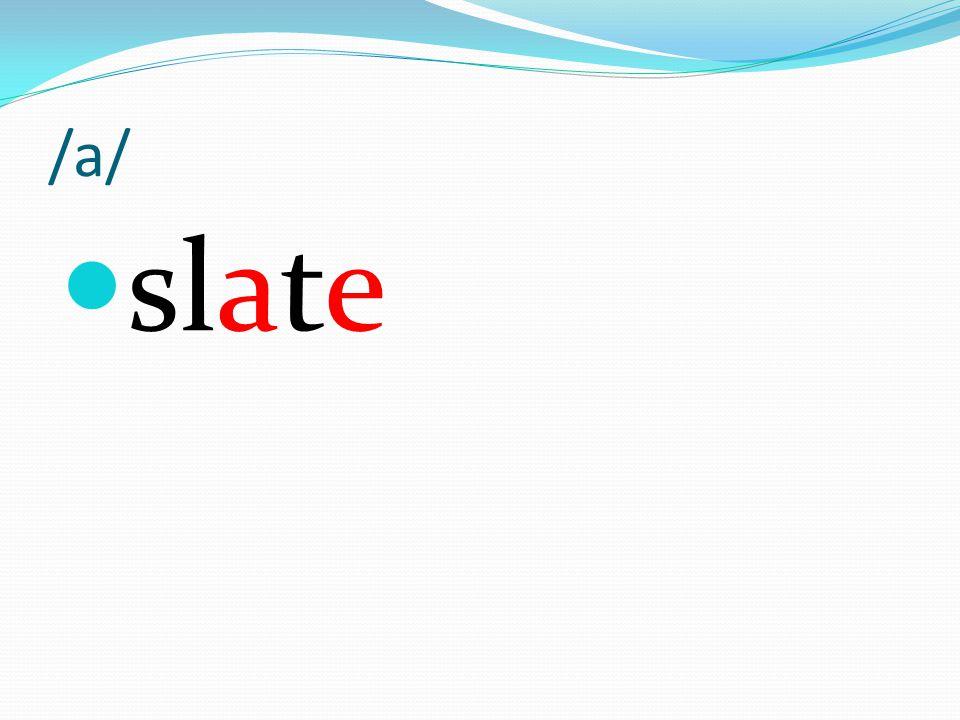 /a/ slate