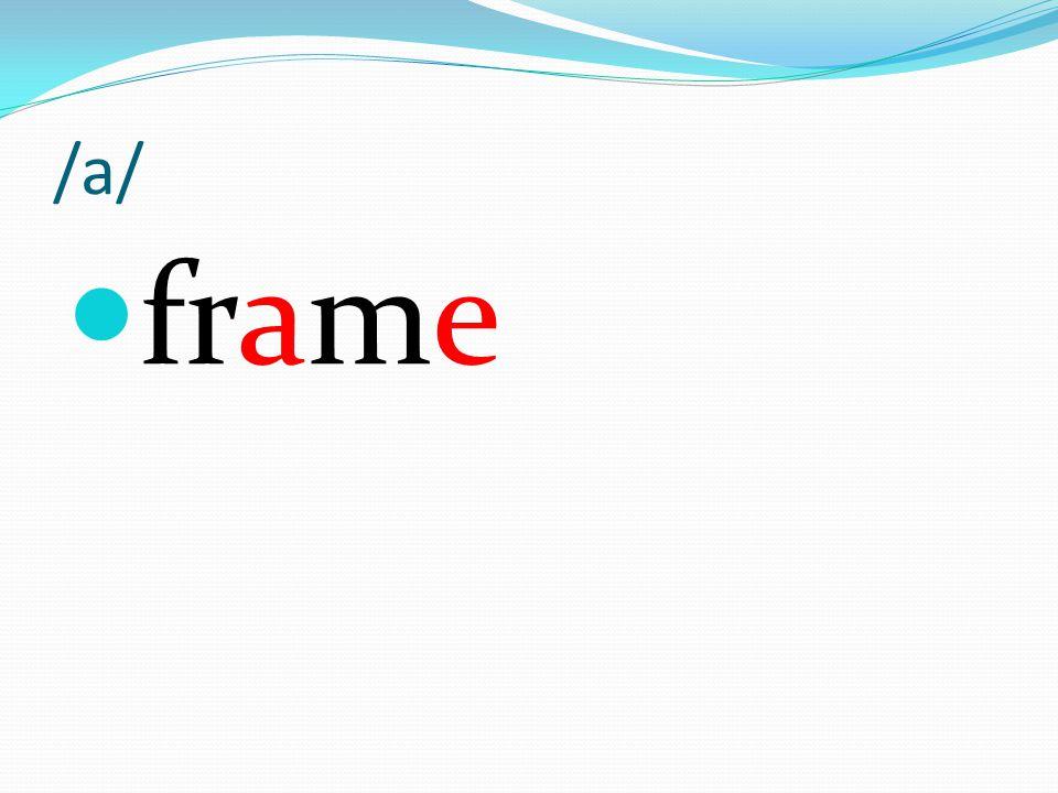 /a/ frame