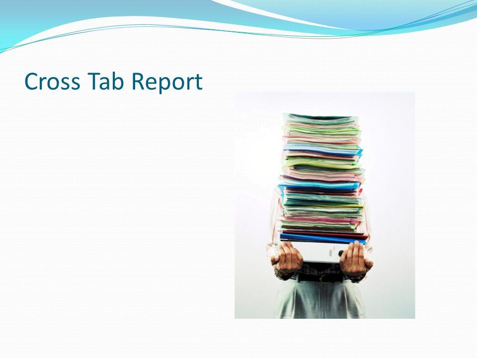 Cross Tab Report
