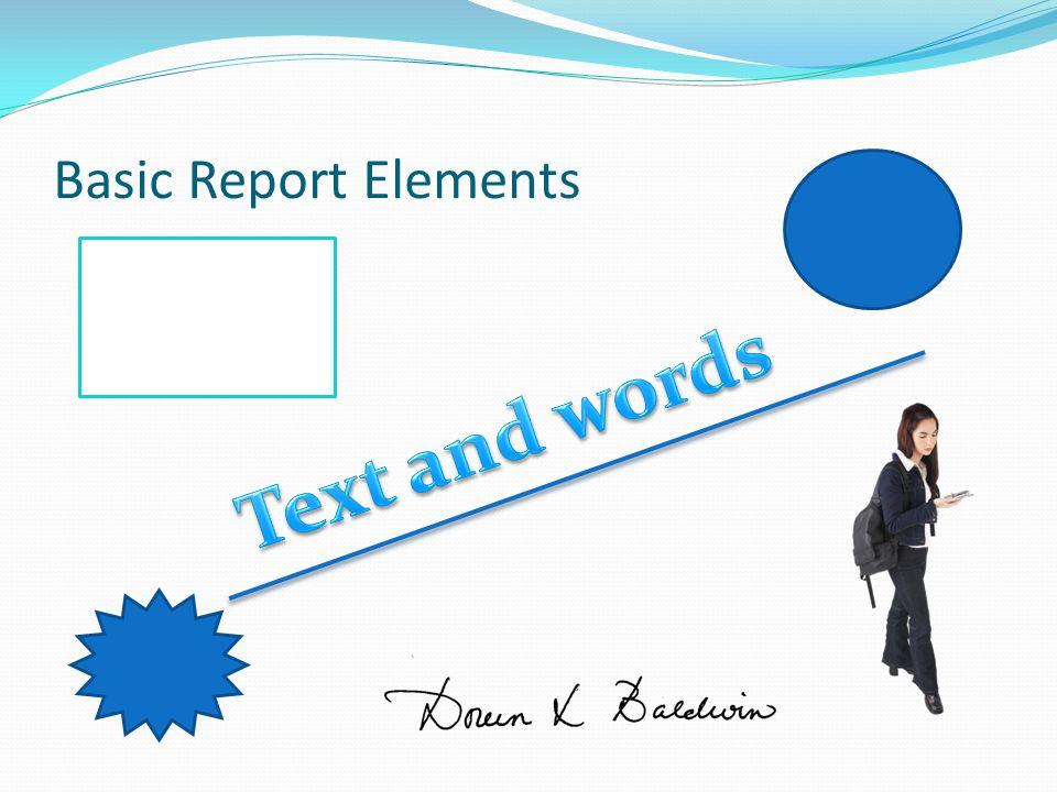 Basic Report Elements