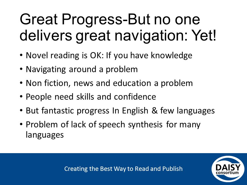 Creating the Best Way to Read and Publish Great Progress-But no one delivers great navigation: Yet! Novel reading is OK: If you have knowledge Navigat
