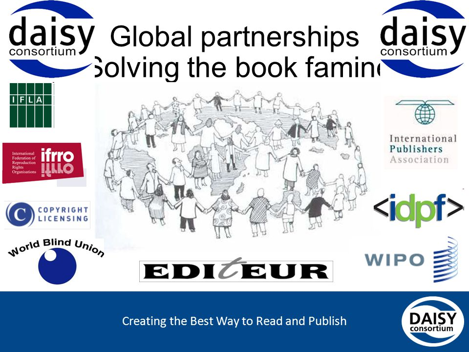 Creating the Best Way to Read and Publish Global partnerships Solving the book famine