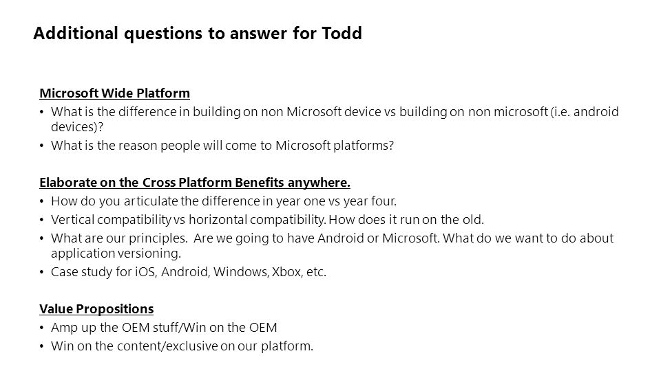 Microsoft Wide Platform What is the difference in building on non Microsoft device vs building on non microsoft (i.e. android devices)? What is the re
