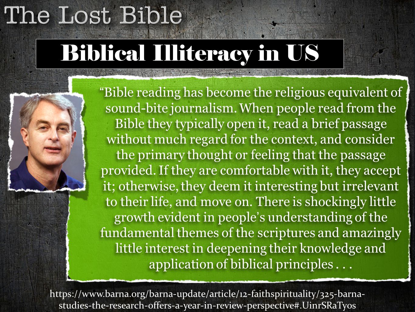 """Bible reading has become the religious equivalent of sound-bite journalism. When people read from the Bible they typically open it, read a brief pass"