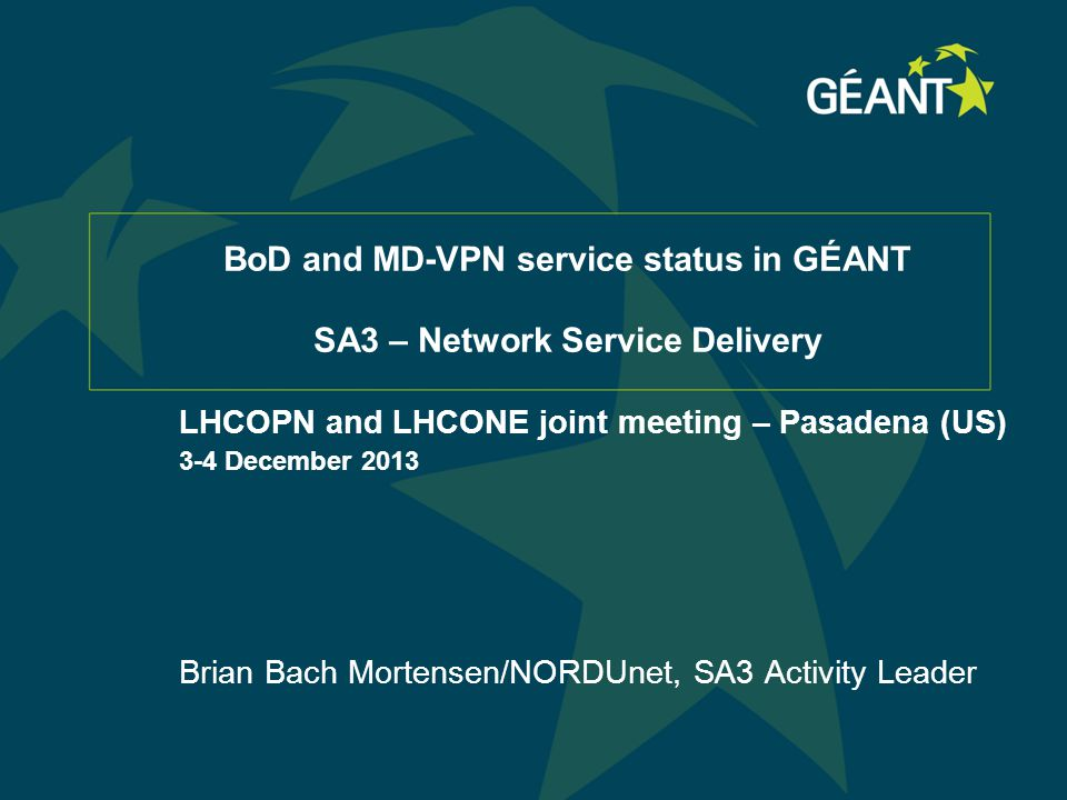 2 Connect | Communicate | Collaborate Objectives Network Service Delivery – SA3 To ensure that the GÉANT service area is able to deliver multi-domain connectivity services and monitoring according to requirements from NRENs and their users.