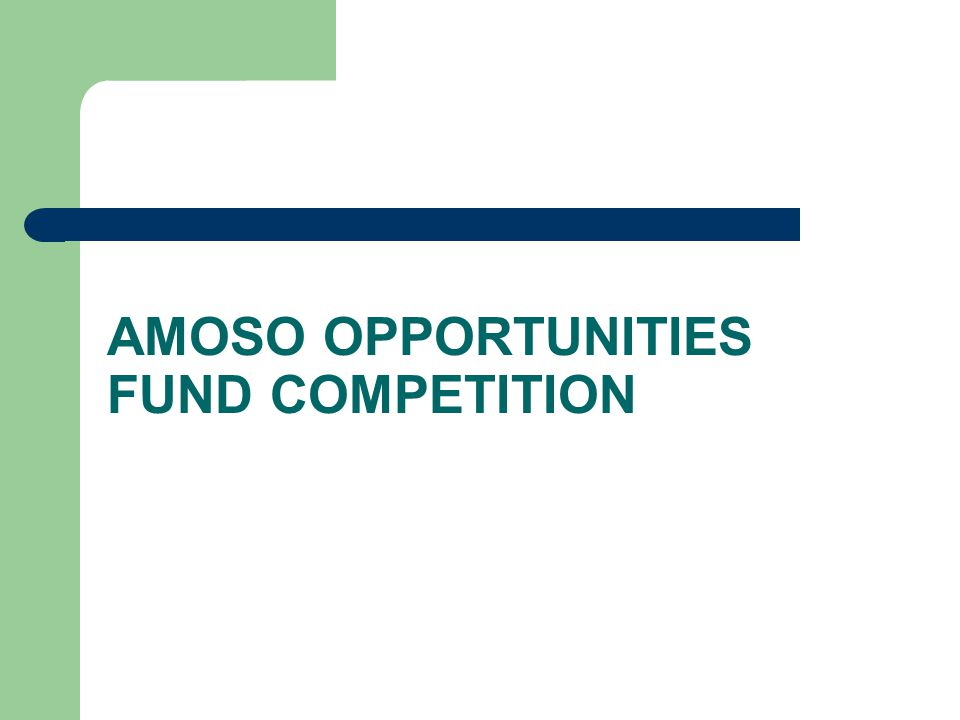 AMOSO Opportunities Fund Established locally by AMOSO from Academic funding back in 2003 to support teaching and research projects by providing one time startup funding to compensate newly recruited AFP physicians or existing AFP physicians for new academic roles.