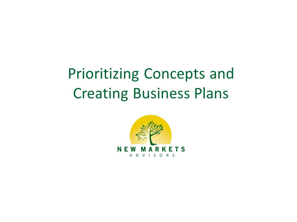 Prioritizing Concepts and Creating Business Plans