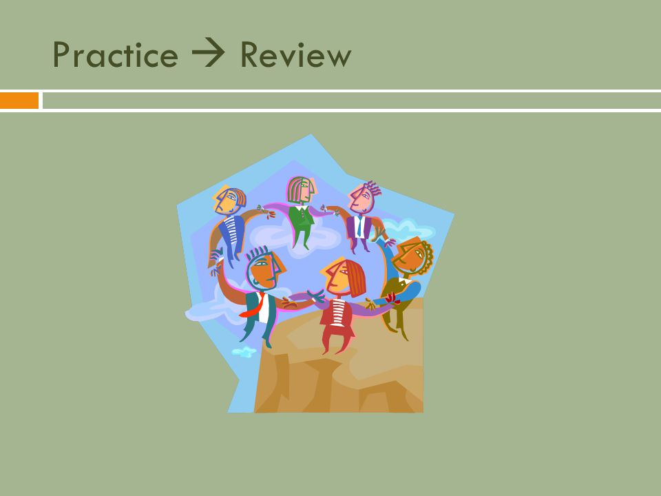 Practice  Review