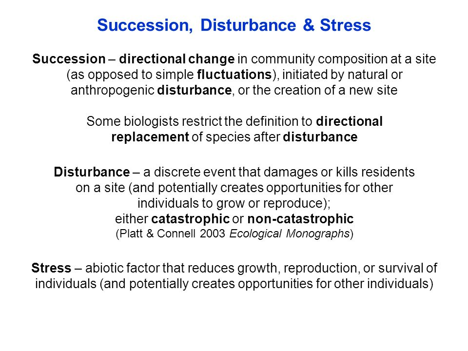 Catastrophic disturbance – a disturbance that kills all residents of all species on a site; i.e., creates a blank slate (Platt & Connell 2003 Ecological Monographs) Photo of Mt.