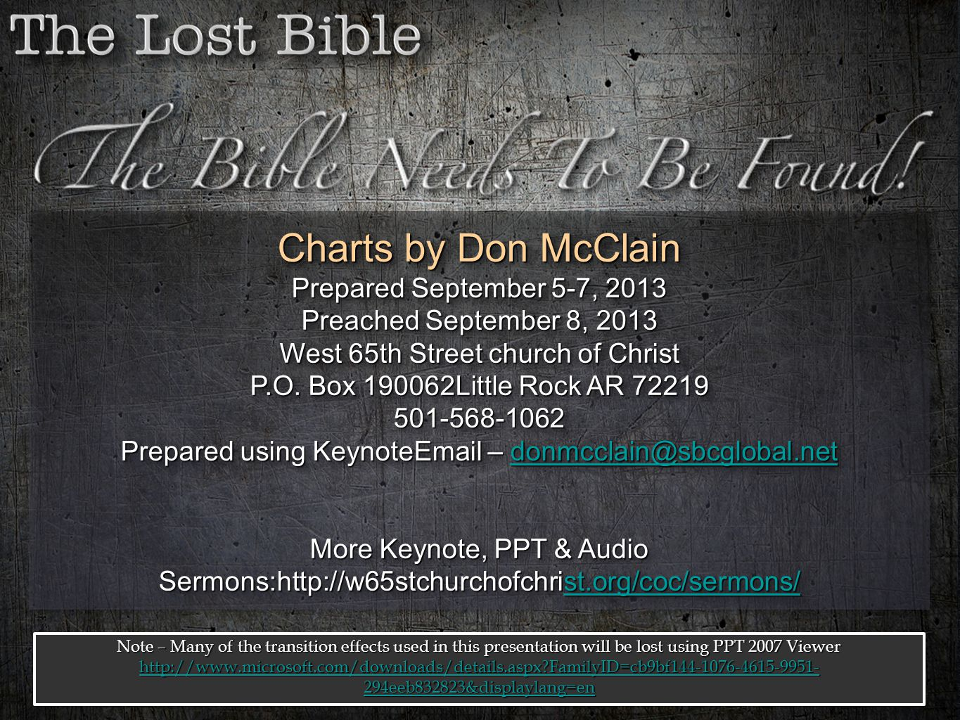 Charts by Don McClain Prepared September 5-7, 2013 Preached September 8, 2013 West 65th Street church of Christ P.O. Box 190062Little Rock AR 72219 50