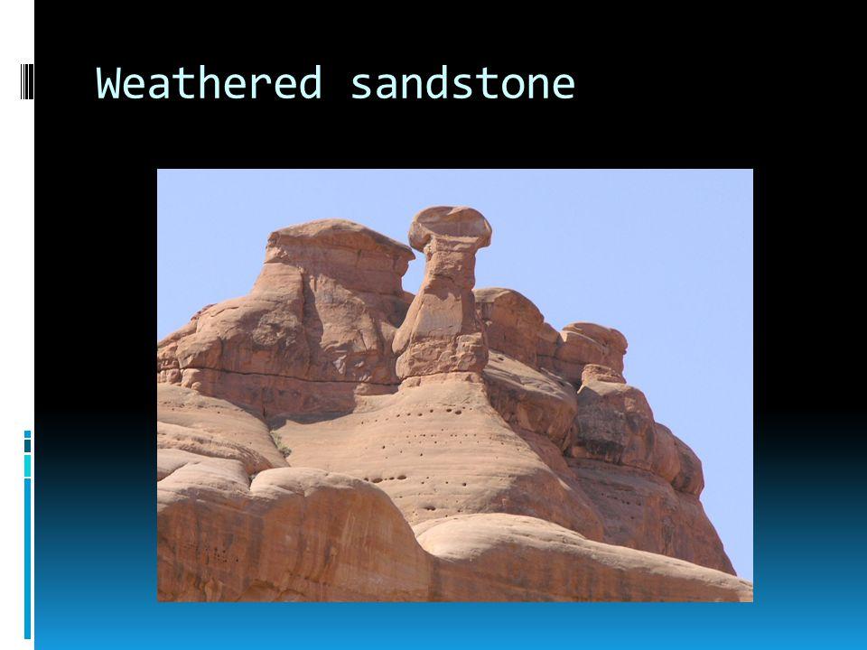 Weathered sandstone