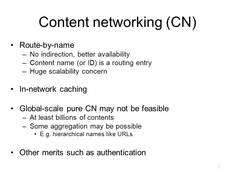 A user wants some content Source: Van Jacobson@PARC 18