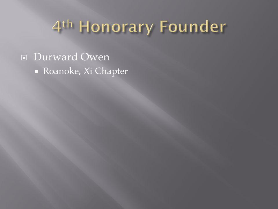  Durward Owen  Roanoke, Xi Chapter