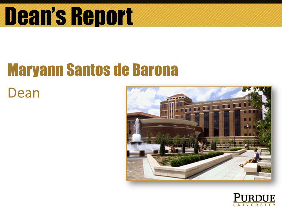 Dean's Report Maryann Santos de Barona Dean