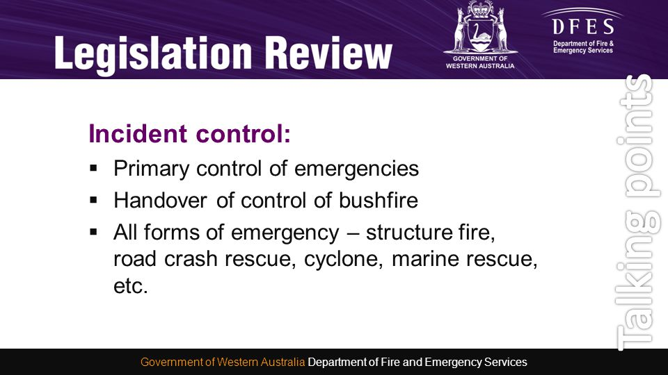 Incident control:  Primary control of emergencies  Handover of control of bushfire  All forms of emergency – structure fire, road crash rescue, cyc