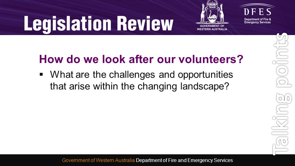 How do we look after our volunteers?  What are the challenges and opportunities that arise within the changing landscape? Hot Topics Government of We