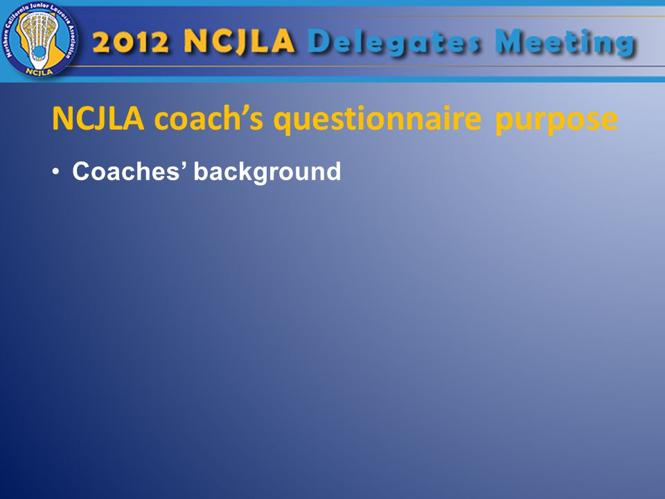 NCJLA coach's questionnaire purpose Coaches' background
