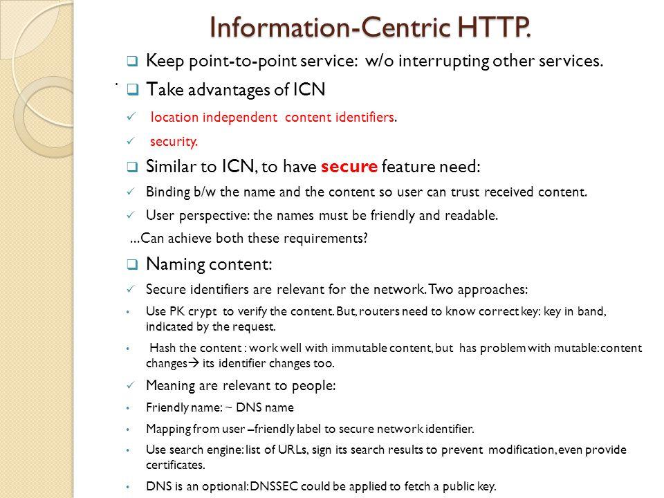 Information-Centric HTTP. Information-Centric HTTP..