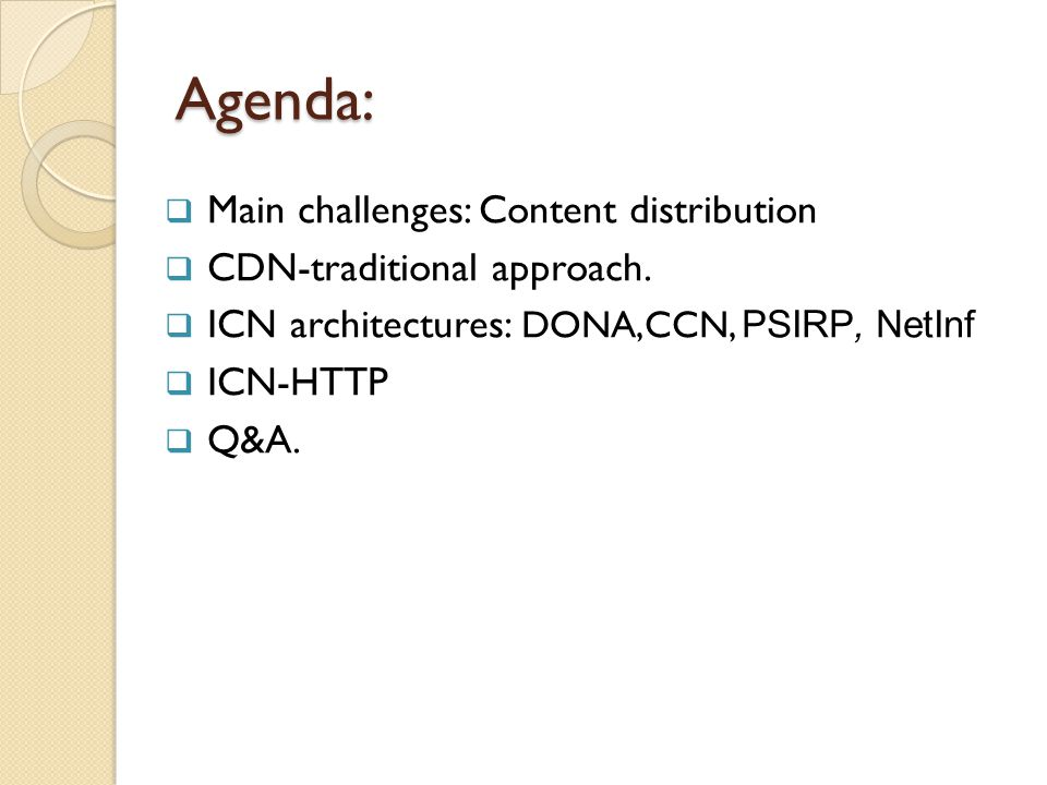 Agenda:  Main challenges: Content distribution  CDN-traditional approach.