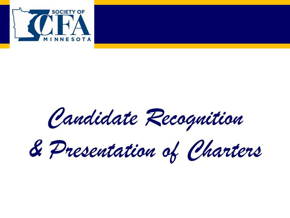 Candidate Recognition & Presentation of Charters