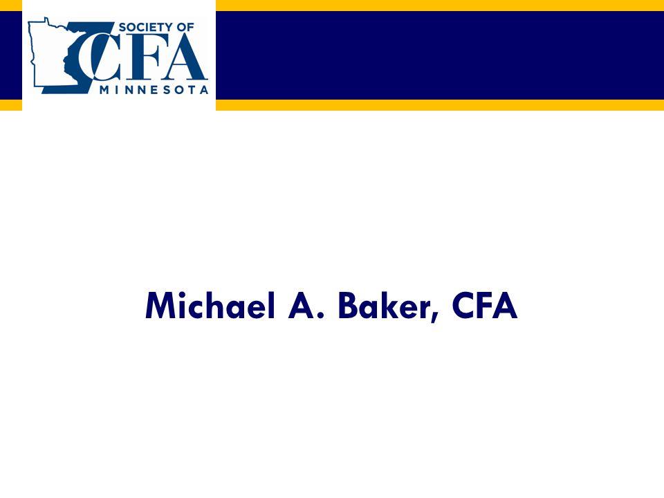 Michael A. Baker, CFA