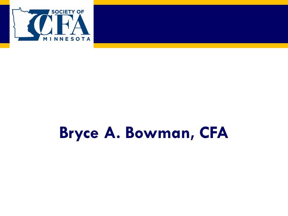 Bryce A. Bowman, CFA