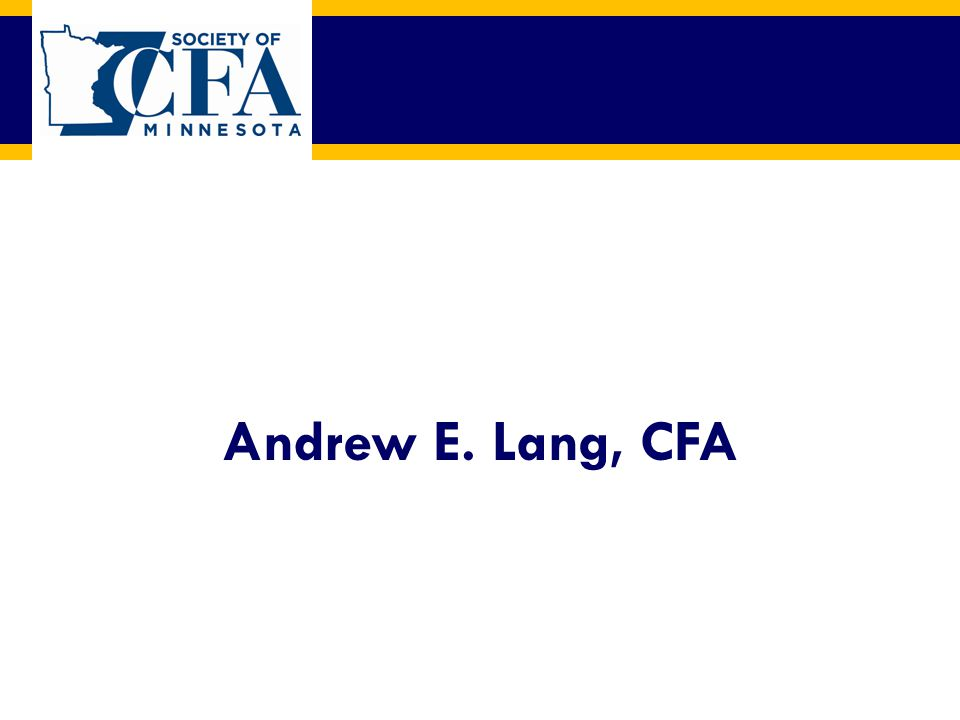 Andrew E. Lang, CFA