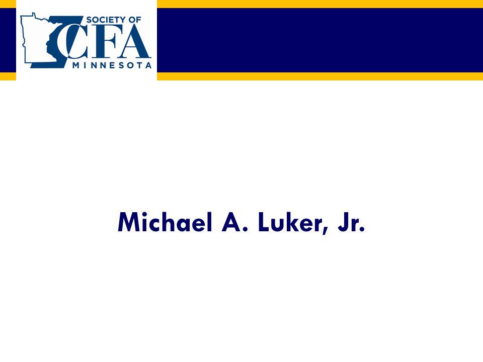 Michael A. Luker, Jr.