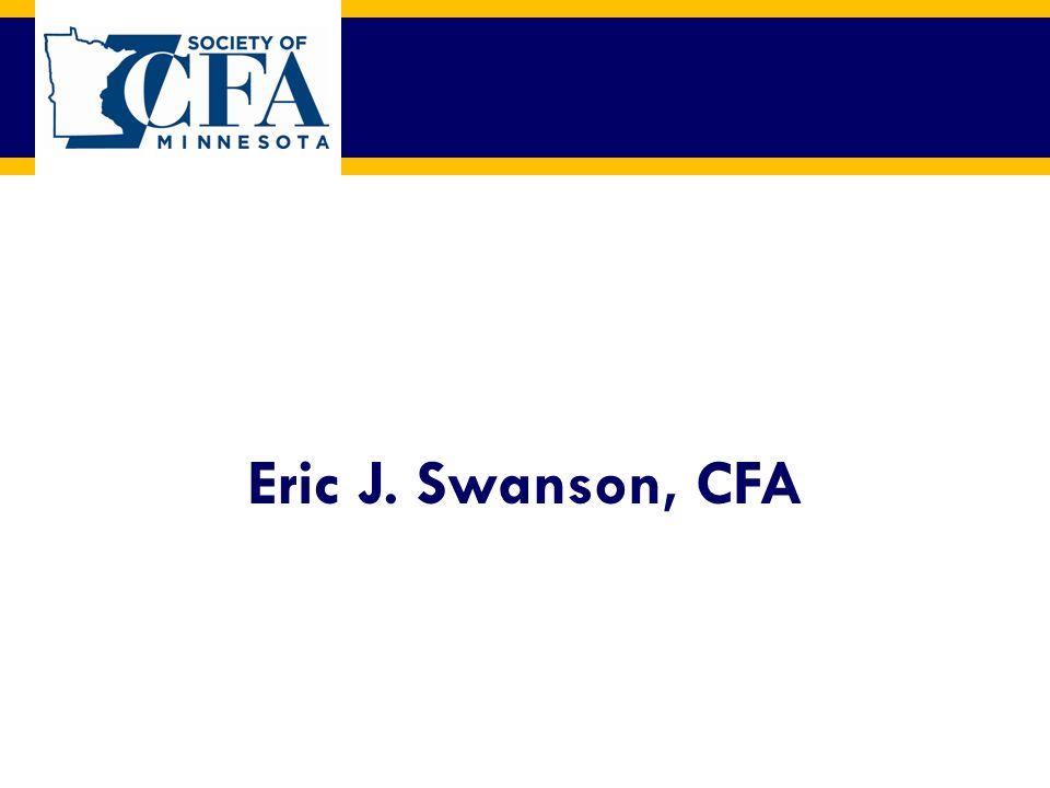 Eric J. Swanson, CFA