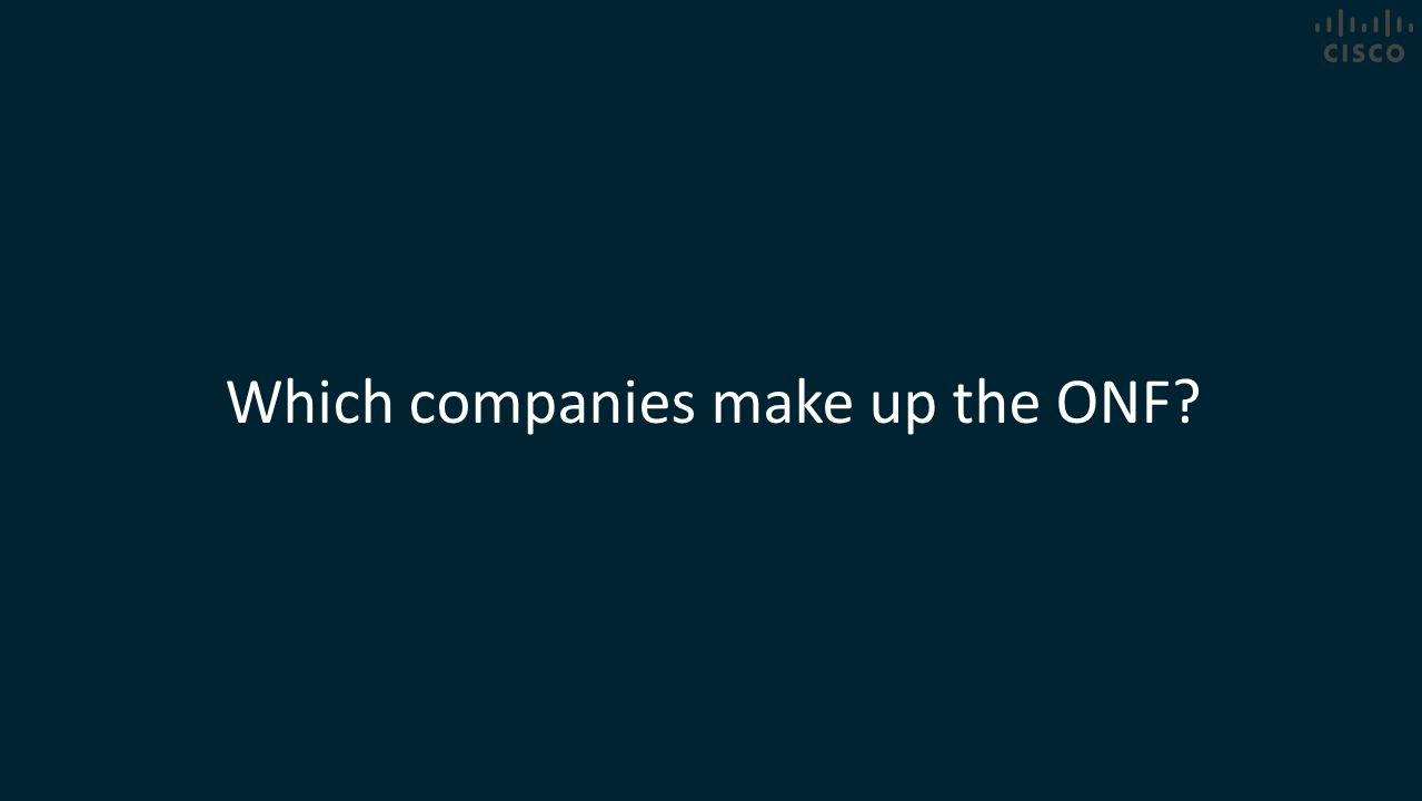 Which companies make up the ONF?