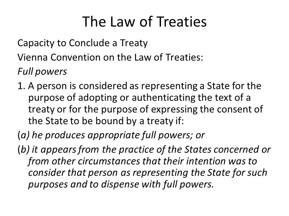The Law of Treaties Denunciation of or withdrawal from a treaty containing no provision regarding termination, denunciation or withdrawal 1.