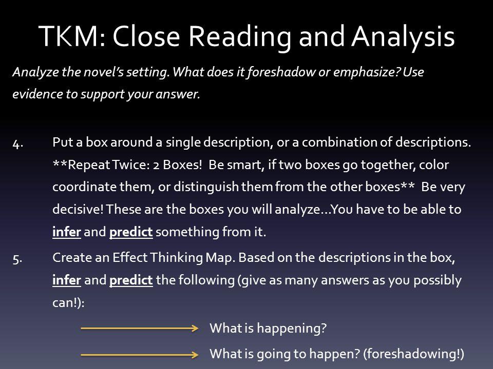 TKM: Close Reading and Analysis Analyze the novel's setting.