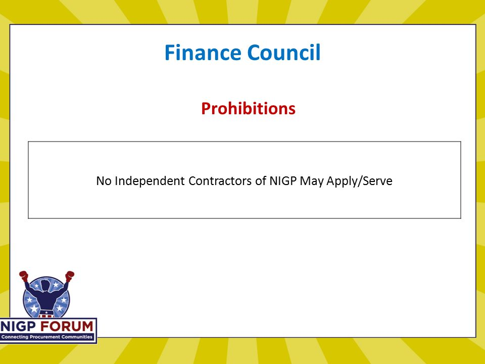 Finance Council Prohibitions No Independent Contractors of NIGP May Apply/Serve