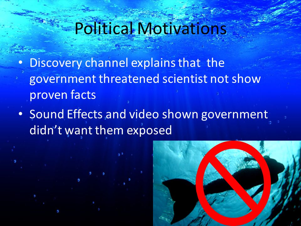 Political Motivations Discovery channel explains that the government threatened scientist not show proven facts Sound Effects and video shown governme