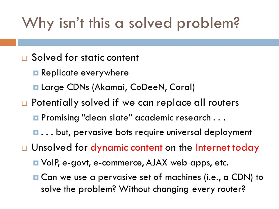 Scalability Any fixed deployment will reach it's limit at some point...