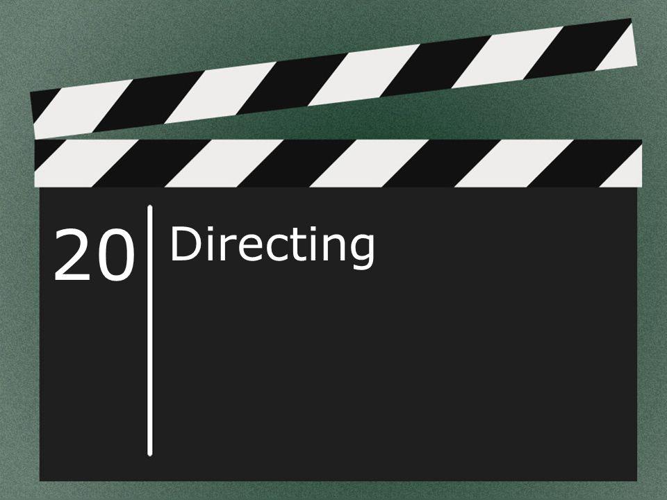 20 Directing