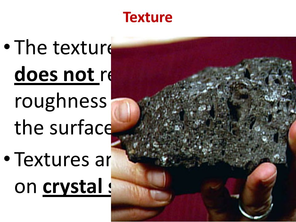 Pyroclastic Texture Rocks with pyroclastic ( PY-ro- CLAS-tic ) texture Are made of pieces of volcanic material Created in an explosive eruption Like this welded tuff Tuff is technically a sedimentary rock formed by the accumulation of volcanic ash plus pumice or scoria