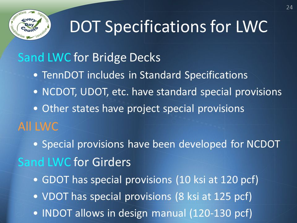 24 Sand LWC for Bridge Decks TennDOT includes in Standard Specifications NCDOT, UDOT, etc.