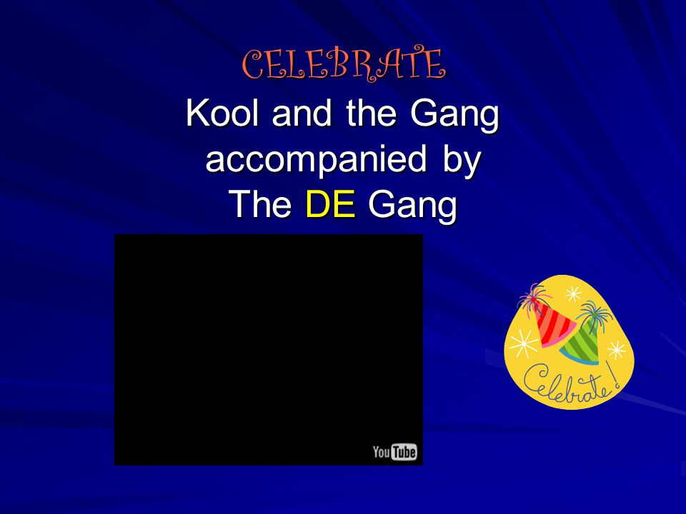 CELEBRATE Kool and the Gang accompanied by The DE Gang