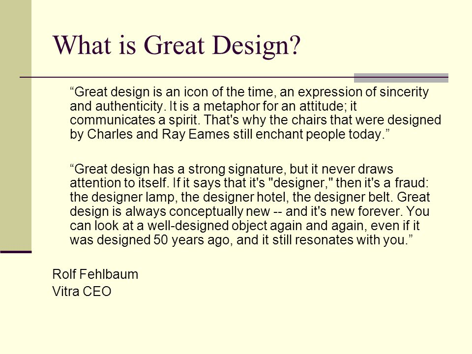 What is Great Design.