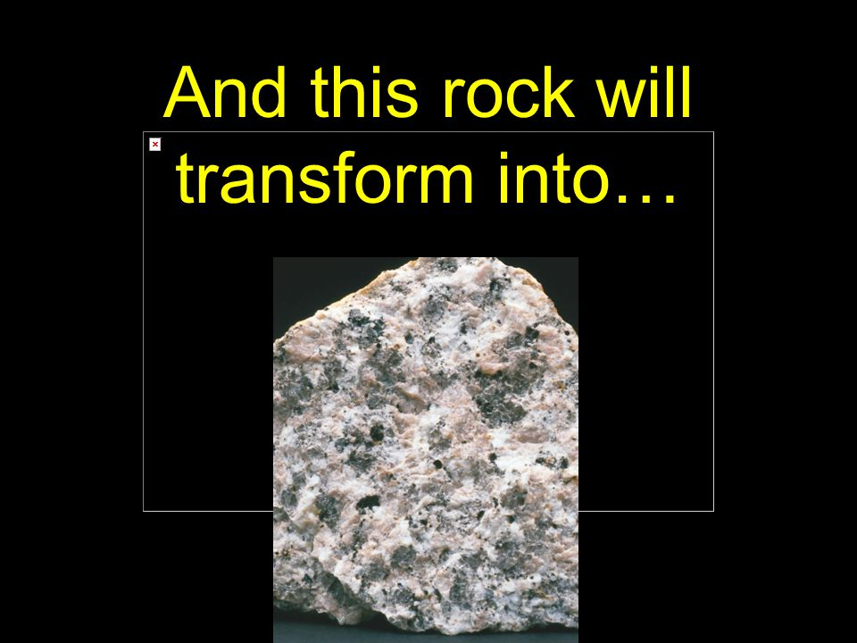 13 And this rock will transform into…