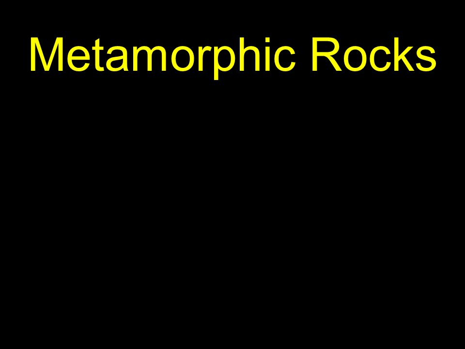 84 So metamorphic rocks are barometers of changes in pressure and temperature…