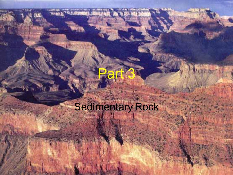 Part 3 Sedimentary Rock