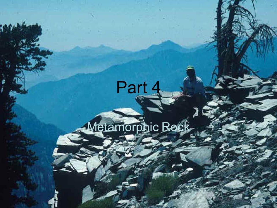 Part 4 Metamorphic Rock
