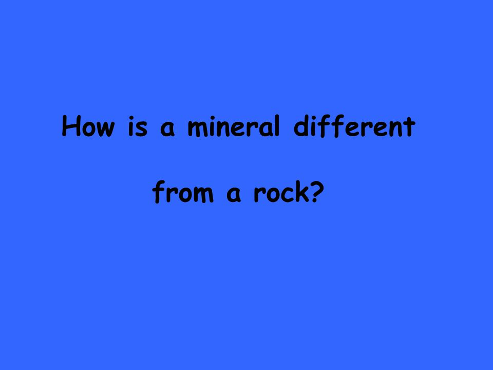 How is a mineral different from a rock