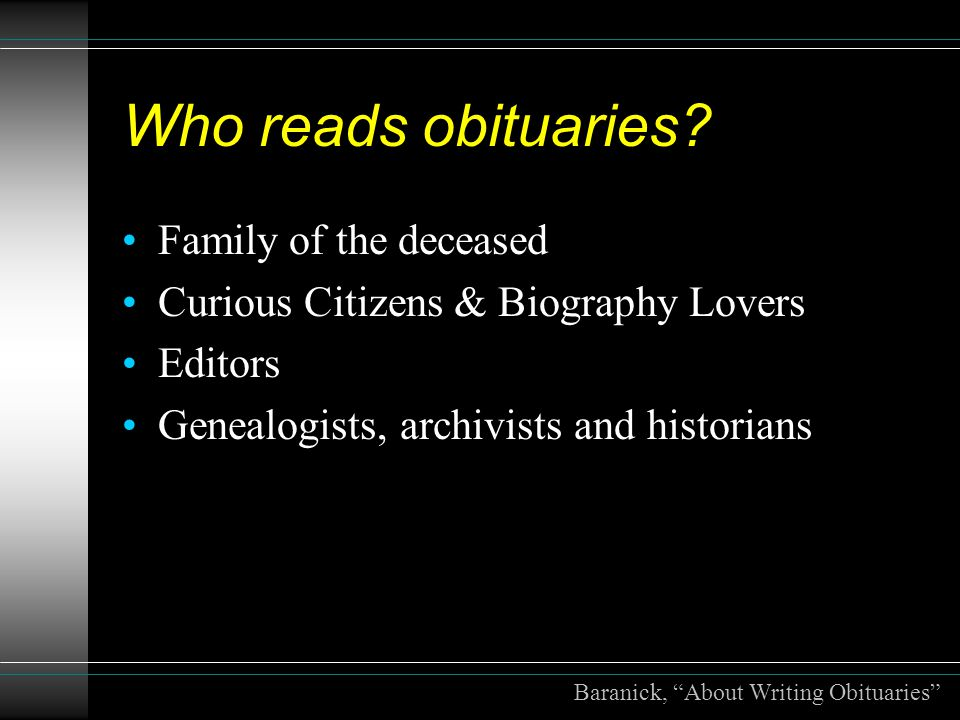 Who reads obituaries.